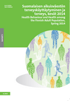 Health Behaviour and Health among the Finnish Adult Population, Spring 2014